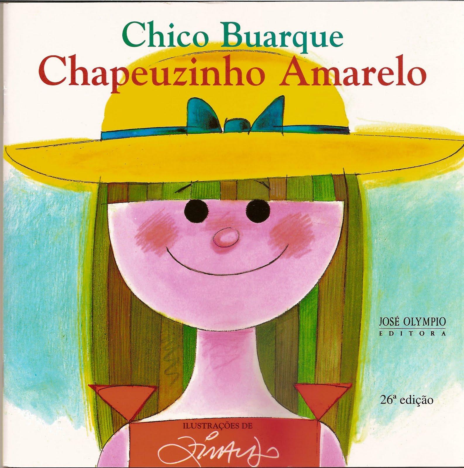 """Resultado de imagem para """"Chapeuzinho Amarelo"""", de Chico Buarque"""